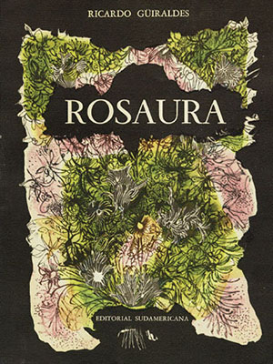The cover from copy no. 41 of Rosaura (Buenos Aires: Editorial Sudamericana, 1960).