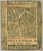 Back of a £5 note of Pennsylvania currency, from the emission of May 1, 1760. Printed by Benjamin Franklin and David Hall.